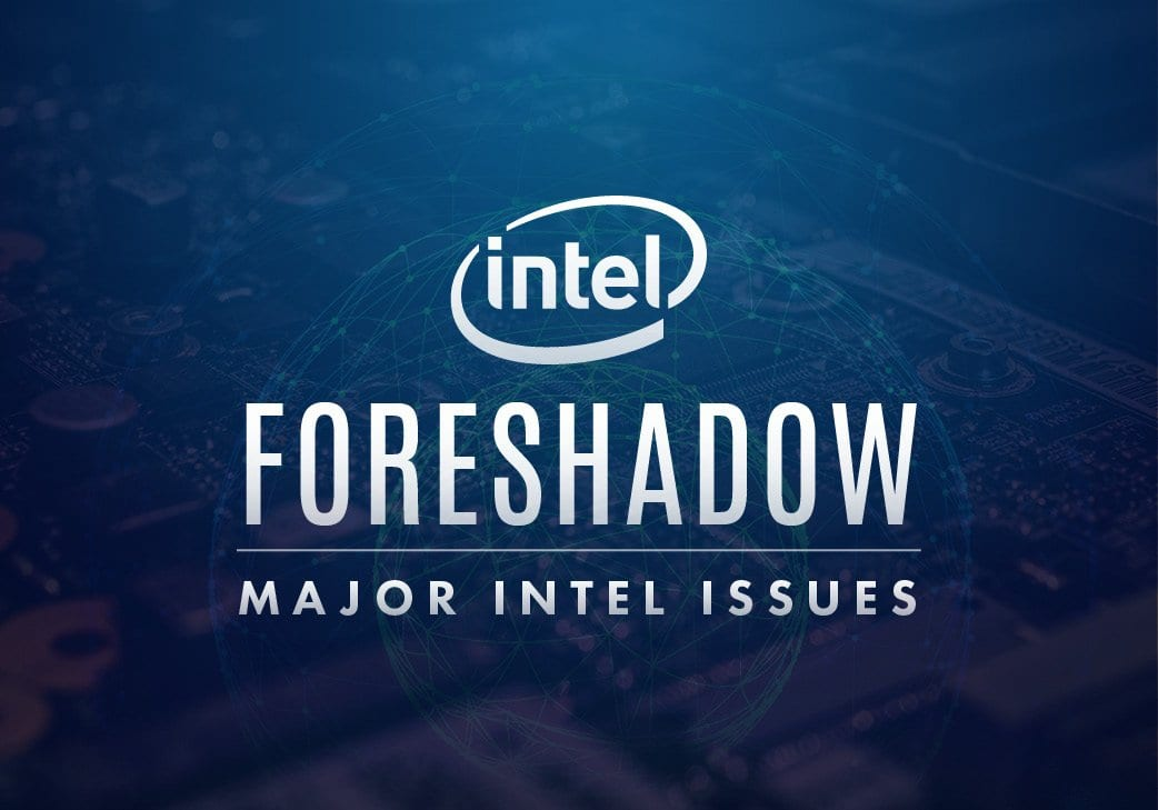the foreshadow of more intel issues
