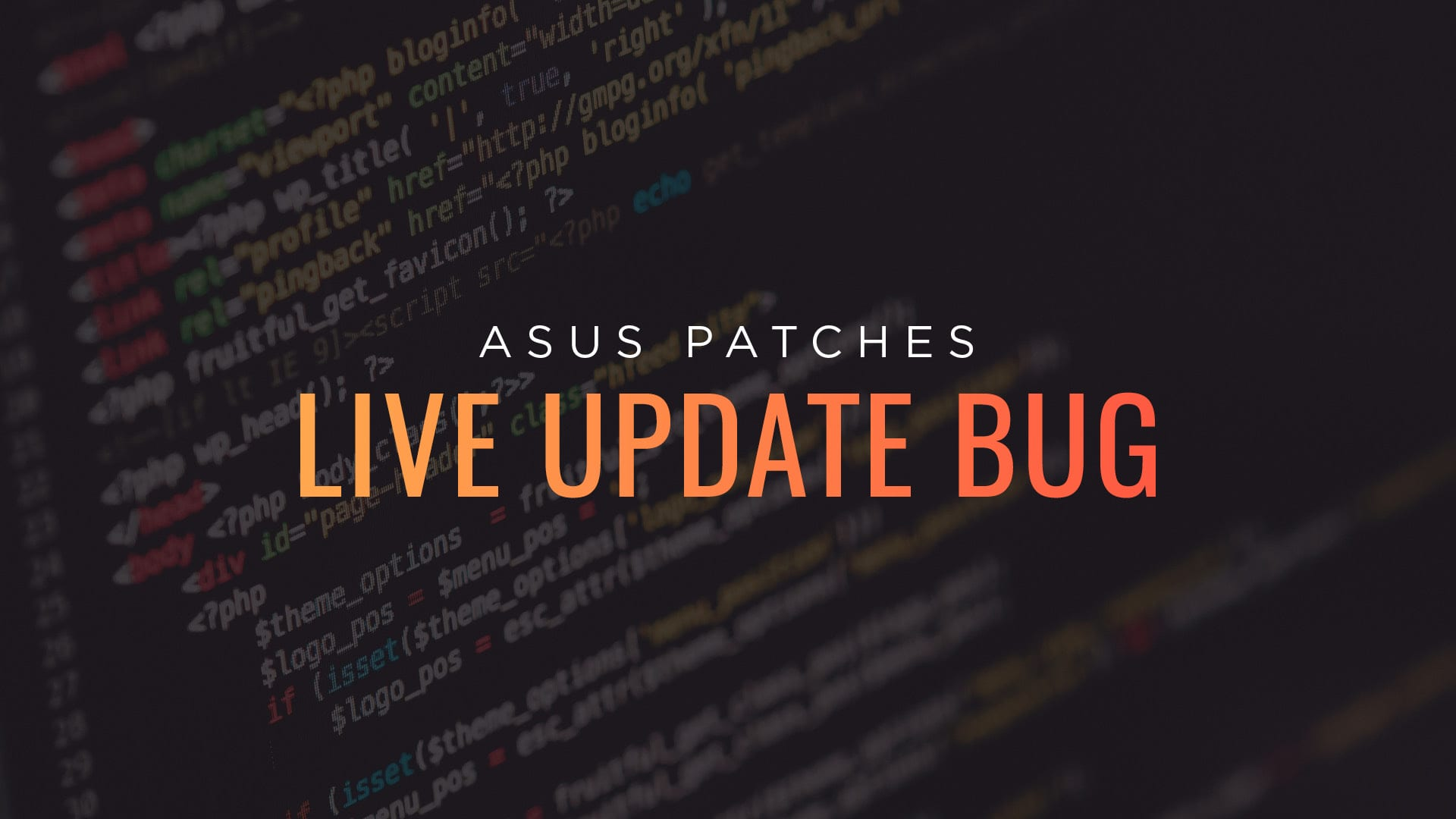 ASUS Patches Live Update Bug
